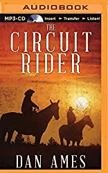 The Circuit Rider by Dan Ames (2015-09-15)