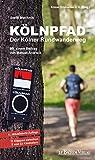 Kölnpfad - Der Kölner Rundwanderweg