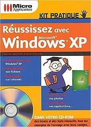 Réussissez avec Microsoft Windows XP (1Cédérom)