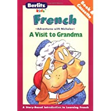 A Visit to Grandma: French-English : Adventures With Nicholas (Adventures With Nicholas Series)