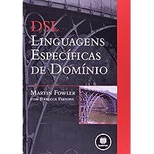 DSL. Linguagens Especificas De Dominio (Em Portuguese do Brasil)