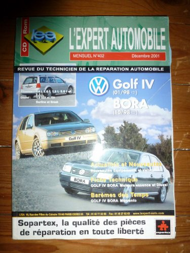 L'expert automobile n 402 : Volkswagen Golf IV et Bora depuis 98