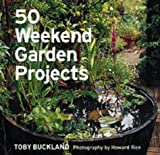 50 Weekend Garden Projects