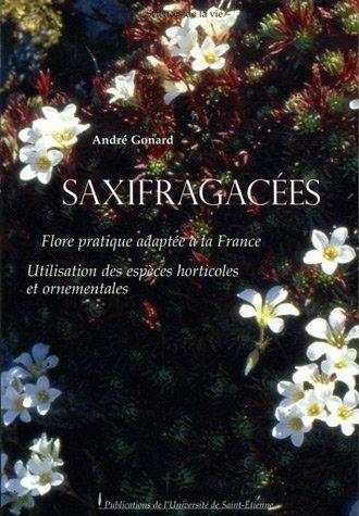 Saxifragacées : Flore pratique adaptée à la France Utilisation des espèces horticoles et ornementales