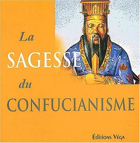 La sagesse du confucianisme par Xun Zhou