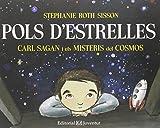 Pols d'estrelles. Carl Sagan i els misteris del cosmos (Còneixer i Comprendre)