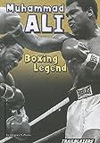 Muhammad Ali Boxing Legend (Trailblazers: Sports and Recreation)