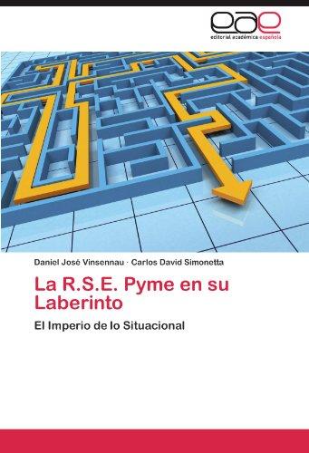 La R.S.E. Pyme En Su Laberinto por Daniel Jos Vinsennau