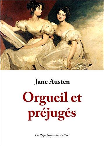 Orgueil et préjugés (Classiques t. 32337) par Jane Austen