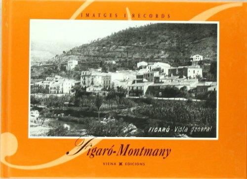 Figaró-Montmany (Imatges i Records) por Ajuntament de Figaró-Montmany
