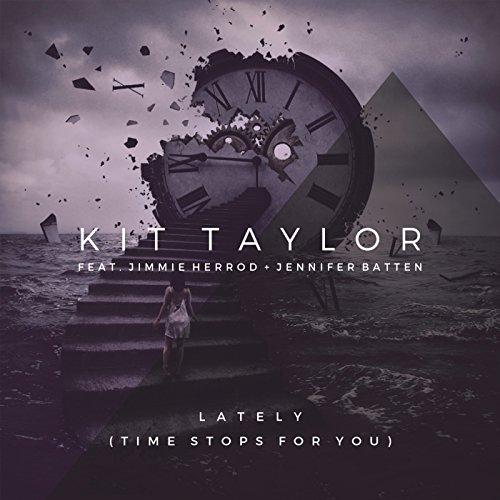 Lately (Time Stops for You) [feat. Jimmie Herrod & Jennifer Batten]