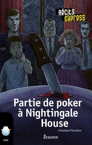 Partie de poker à Nightingale House: une histoire...