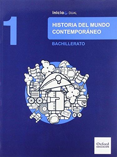 Historia del mundo contemporáneo libro del alumno bachillerato 1 (inicia dual)