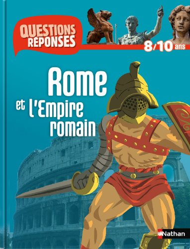 Rome et l'Empire romain par Hélène Montardre, Vincent Desplanches