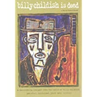 Billy Childish Is Dead