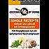 Single Rezepte - 150 Vorschläge für ein gelungenes Kochvergnügen: - einfach und schnell mit garantiertem Erfolg (cooking by doing)