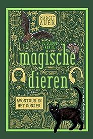 De school van de magische dieren 3: Avontuur in het donker (De school van de magische dieren, 3)