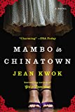 Front cover for the book Mambo in Chinatown by Jean Kwok