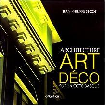 Architecture Art Déco sur la côte Basque