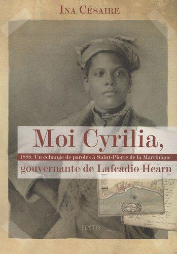 moi-cyrilia-gouvernante-de-lafcadio-hearn-1888-un-echange-de-paroles-a-saint-pierre-de-la-martinique