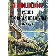 EL ORIGEN DE LA VIDA (EVOLUCIÓN nº 1)
