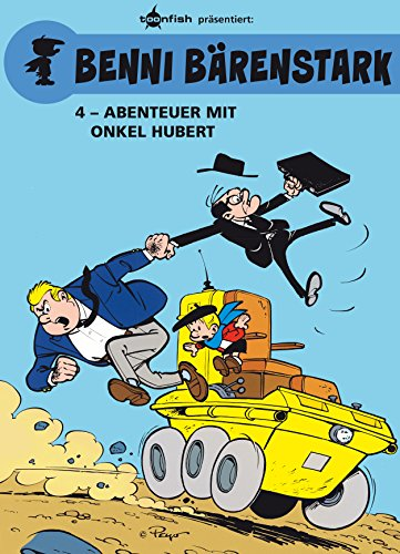 Benni Bärenstark Bd. 4: Abenteuer mit Onkel Hubert