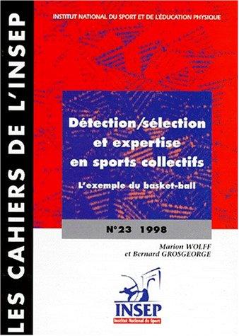 Détection, sélection et expertise en sport collectifs : l'exemple du basket-ball par Marion Wolff