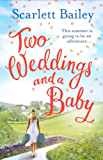 Two Weddings and a Baby