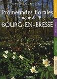 Promenades florales autour de Bourg-en-Bresse