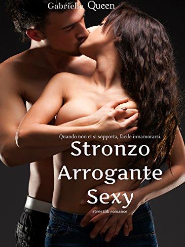 Stronzo Arrogante Sexy