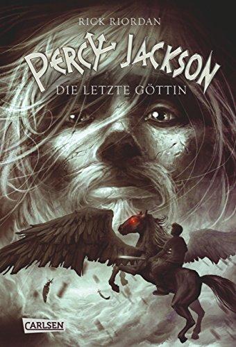 Percy Jackson - Die letzte Göttin (Percy Jackson 5)