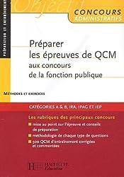 Préparer les épreuves de QCM aux concours de la fonction publique : Méthodes et exercices