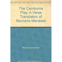 Camborne Play, A verse translation of Beunans Meriasek: Bywnans Meryasek