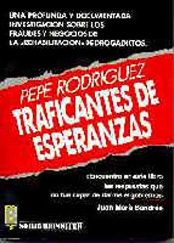 TRAFICANTES DE ESPERANZAS