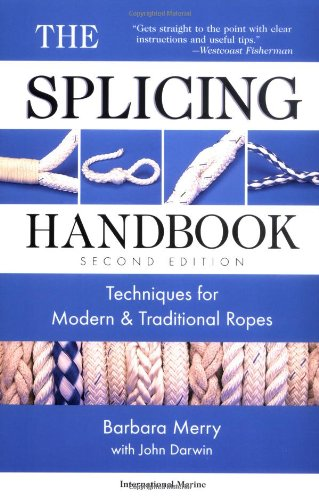 The Splicing Handbook: Techniques for Modern & Traditional Ropes