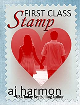First Class Stamp (First Class series Book 8) by [Harmon, AJ]