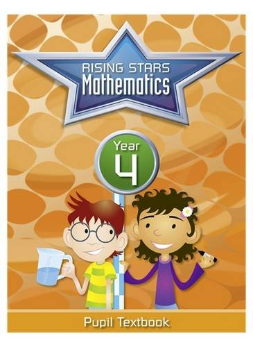 Rising Stars Mathematics Year 4 Textbook (Rising Stars Primary Mathemati)