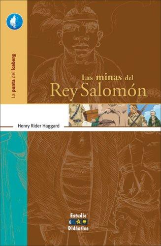 Las Minas del Rey Salomon (La Punta Del Iceberg/The Tip of the Iceberg) por H. Rider Haggard