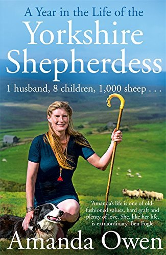 A Year in the Life of the Yorkshire Shepherdess by Amanda Owen (2016-08-01)
