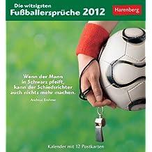 Die witzigsten Fußballersprüche 2012