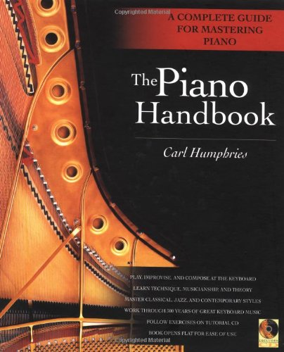 The Piano Handbook: A Complete Guide for Mastering Piano par Carl Humphries