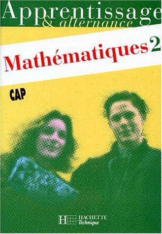 MATHEMATIQUES CAP. : Tome 2