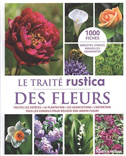 Le Traité Rustica des Fleurs