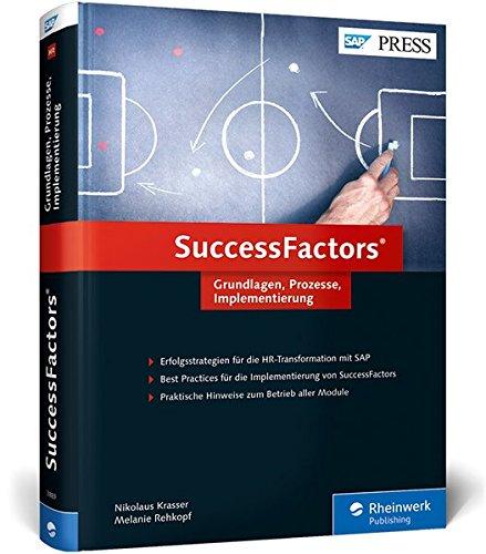 SuccessFactors: Ihr Buch zum Nachfolger von SAP ERP HCM (SAP HR) (SAP PRESS)