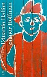 Signor Hoffman: Roman (German Edition)
