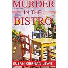 Murder in the Bistro (The Maggie Newberry Mysteries) (Volume 9) by Susan Kiernan-Lewis (2016-04-24)