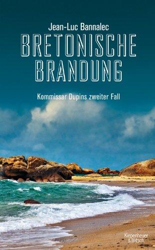 Kiepenheuer&Witsch Bretonische Brandung: Kommissar Dupins zweiter Fall