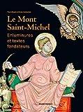 Le Mont-Saint-Michel - Enluminures et textes fondateurs