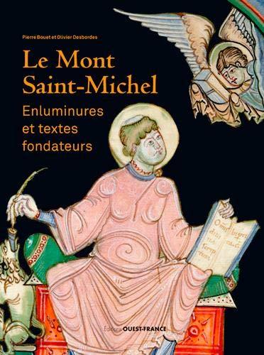 Le Mont-Saint-Michel : Enluminures et textes fondateurs