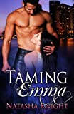 Taming Emma (The Roark Brothers Trilogy Book 1)